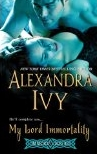 My Lord Immorality by Alexandra Ivy
