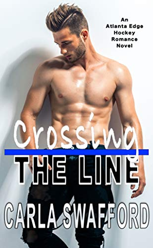 Crossing The Line by Carla Swafford