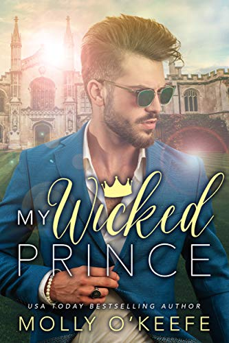 My Wicked Prince by Molly O'Keefe