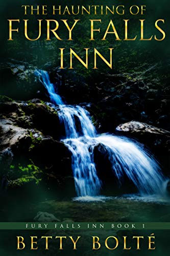 The Haunting of Fury Falls Inn by Betty Bolte