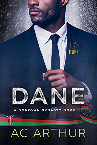 Dane- Donovan Dynasty Book 1 by A C Arthur